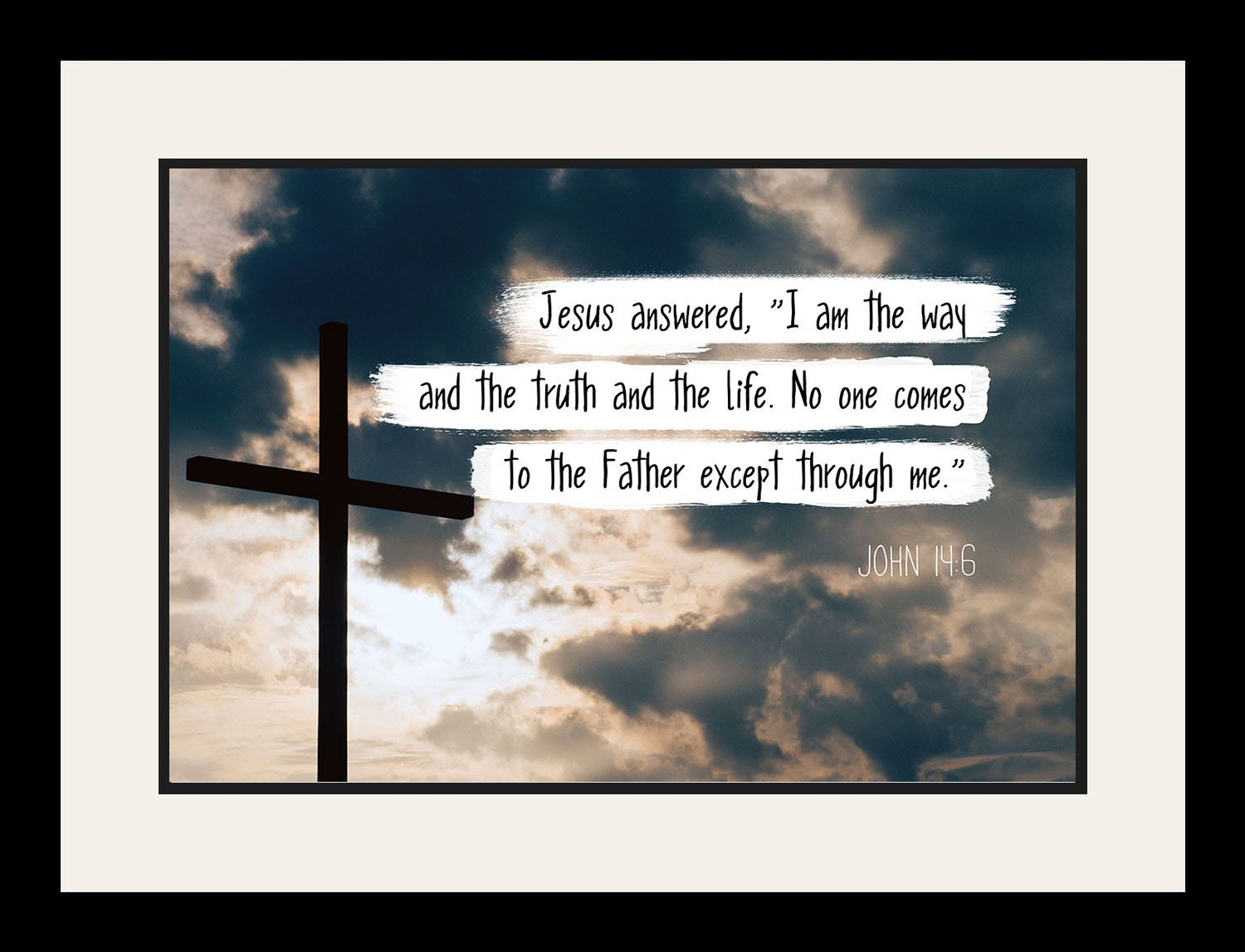 John 14:6 I Am The Way And The Truth - Christian Poster, Print, Picture, Framed Wall Art Decor - Bible Verse Quotes Collection - Religious Gift For Holidays Christmas Baptism (19x25 Framed) by WeSellPhotos