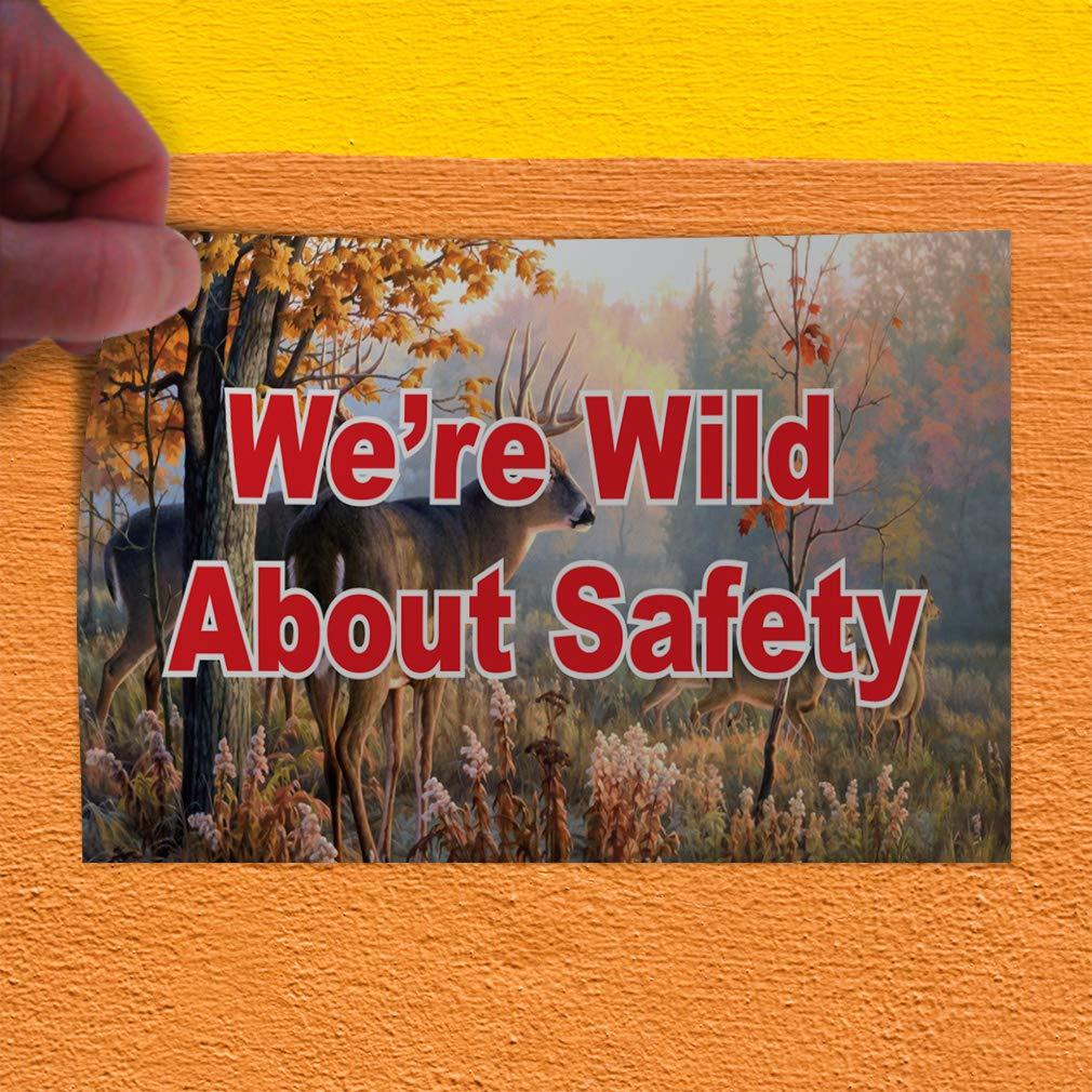 Decal Sticker Multiple Sizes Were Wild About Safety Business Industrial /& Craft Wild Outdoor Store Sign Brown Set of 10 14inx10in
