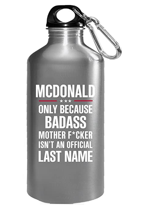 Amazon com: Gift For Badass Mcdonald Last Name - Water