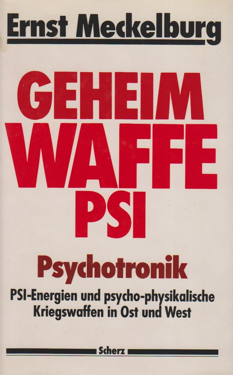 Geheimwaffe PSI. Psychotronik