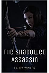 The Shadowed Assassin: A Sword & Sorcery Short Story Kindle Edition