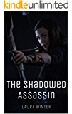 The Shadowed Assassin