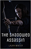The Shadowed Assassin: A Sword & Sorcery Short Story