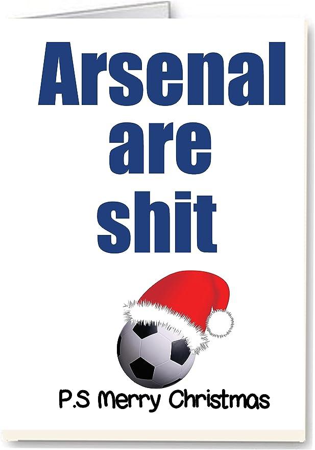 Arsenal son mierda – grosero/Funny Premium calidad Tarjeta de Navidad: Amazon.es: Hogar