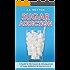 Sugar Addiction: A Guide to the Causes & Consequences of Sugar Addiction & How to Cure It (Sugar Detox, Sugar Addiction, & Sugar Free Book 1)