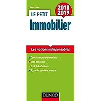 Le petit Immobilier 2018/2019 - 5e éd. - Les notions indispensables