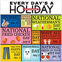 Every Day's a Holiday 2019 Wall Calendar