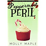 Peppermint Peril: A Small Town Cupcake Cozy Mystery (Cupcake Crimes Series Book 5)