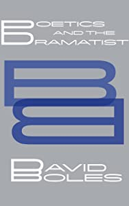 Boles Book for Poetics and the Dramatist (Boles Book for... 1)