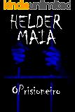 O Prisioneiro (Conto de Terror)