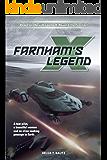 Farnham's Legend: The beginning of the X-Universe saga (X Games Book 1) (English Edition)