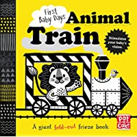 First Baby Days: Animal Train: A high-contrast, fold-out board book