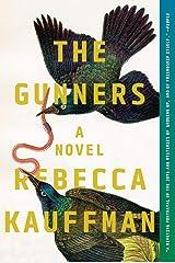 The Gunners: A Novel Kindle Edition