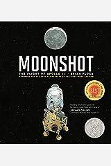 Moonshot: The Flight of Apollo 11 (Richard Jackson Books (Atheneum Hardcover)) Kindle Edition