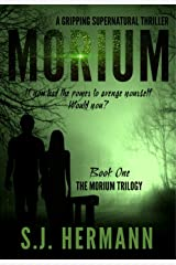 Morium: Book One of the Young Adult Supernatural Trilogy Kindle Edition