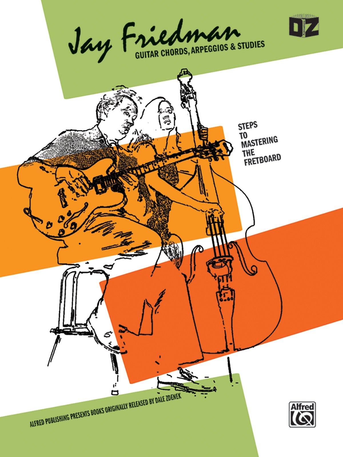 Jay Friedman Guitar Chords Arpeggios Studies Jay Friedman