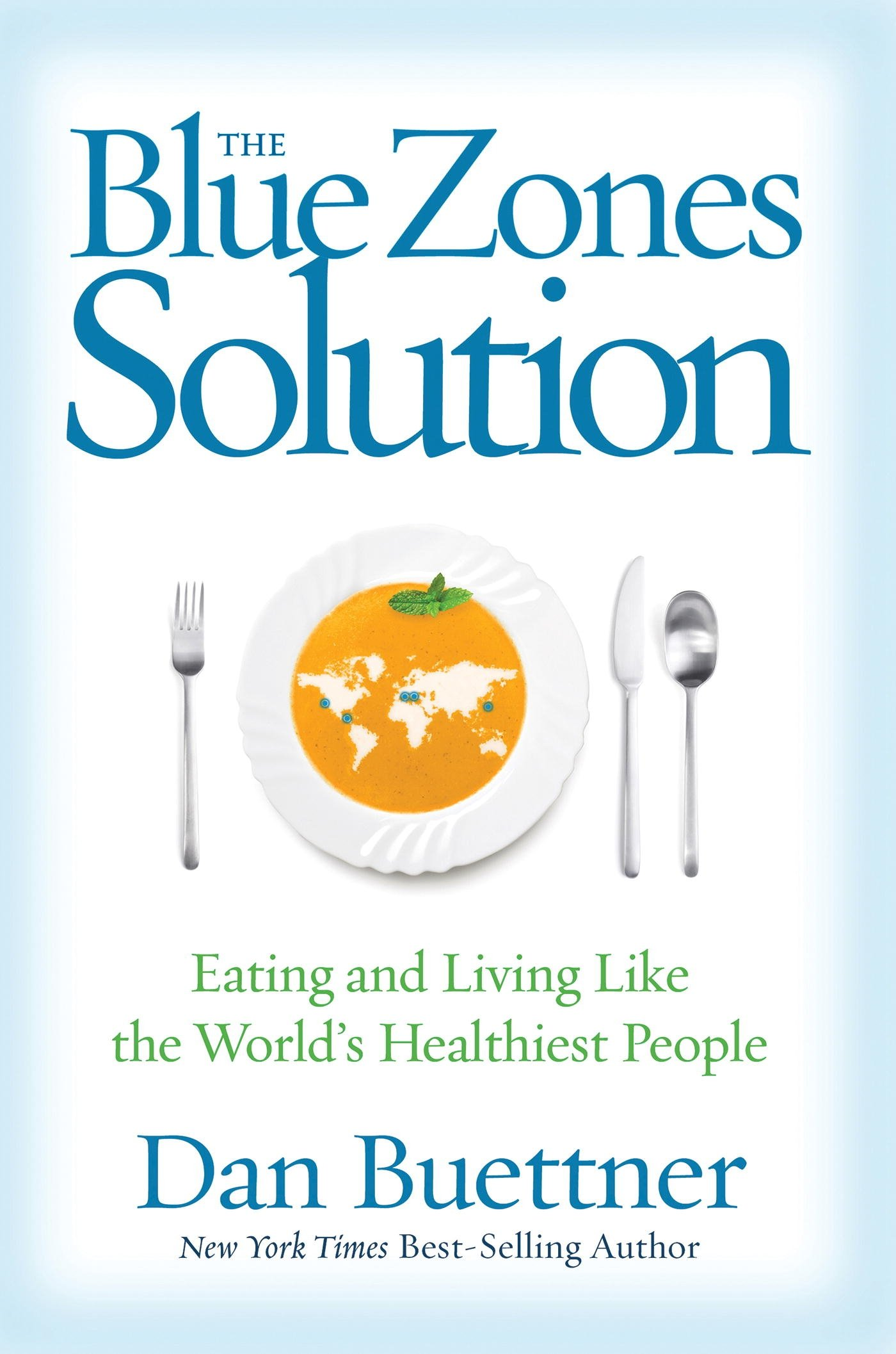 Blue Zones Solution Eating Healthiest