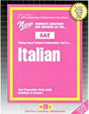 ITALIAN (SAT Subject Test Series) (Passbooks) (COLLEGE BOARD SAT SUBJECT TEST SERIES (SAT))