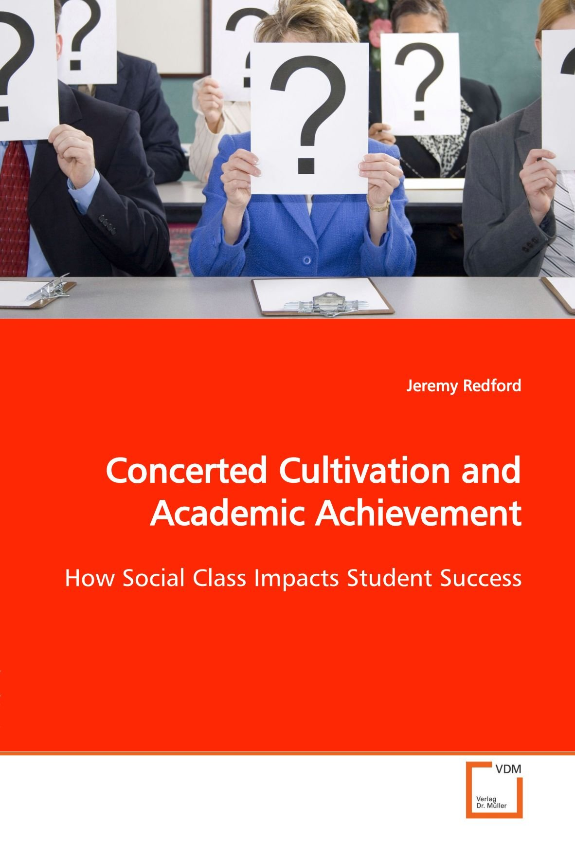 Download Concerted Cultivation and Academic Achievement: How Social Class Impacts Student Success pdf epub