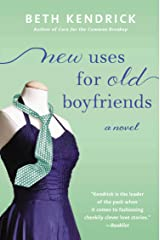New Uses For Old Boyfriends (Black Dog Bay Novel Book 2) Kindle Edition