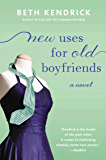 New Uses For Old Boyfriends (Black Dog Bay Novel Book 2)