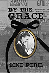 By the Grace Kindle Edition