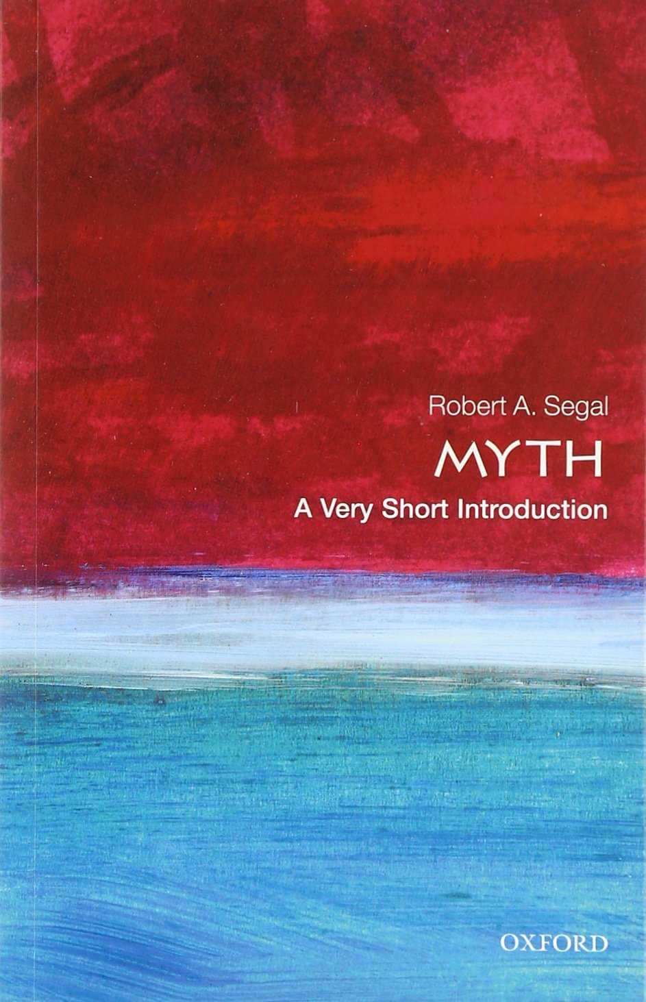 Myth: A Very Short Introduction (Very Short Introductions)