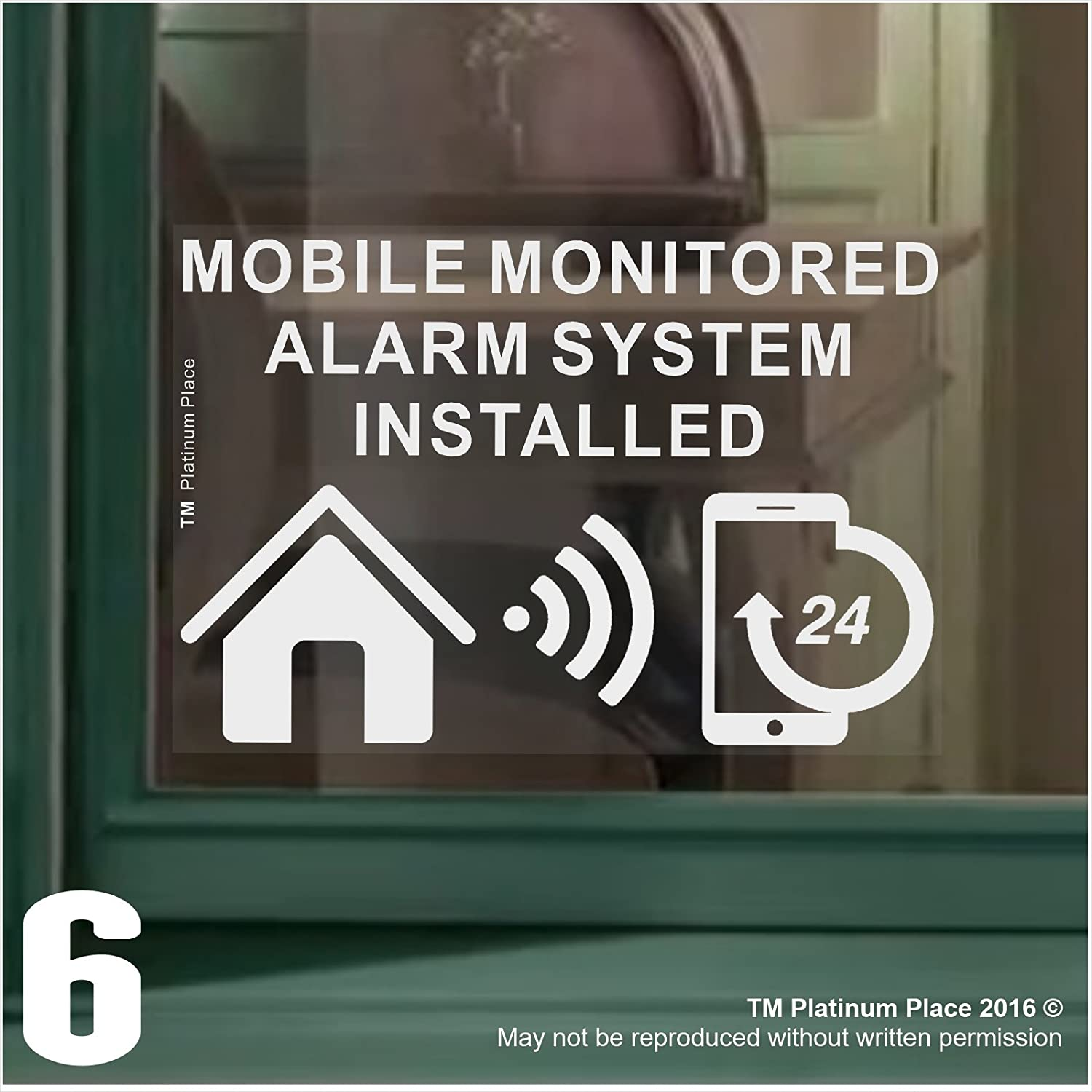 6 x MOBILE Monitored Alarm System Installed Stickers-130mm White on Clear Internal Window Appllication-24hr Security Warning Signs for Home, House, Flat, Business, Property-Self Adhesive Vinyl by Platinum Place