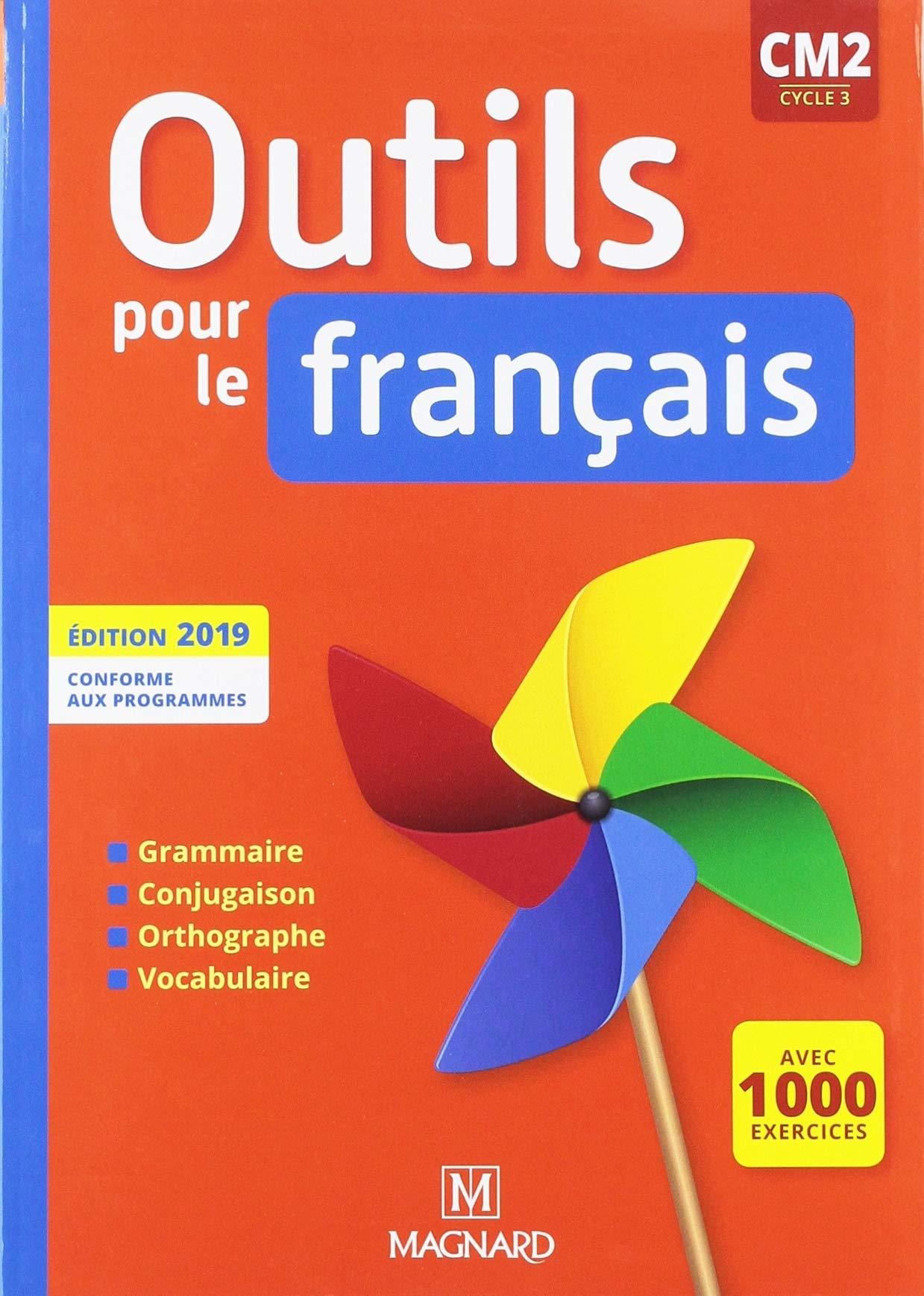 Outils Pour Le Francais Cm2 Cycle 3 Telecharger Lire En