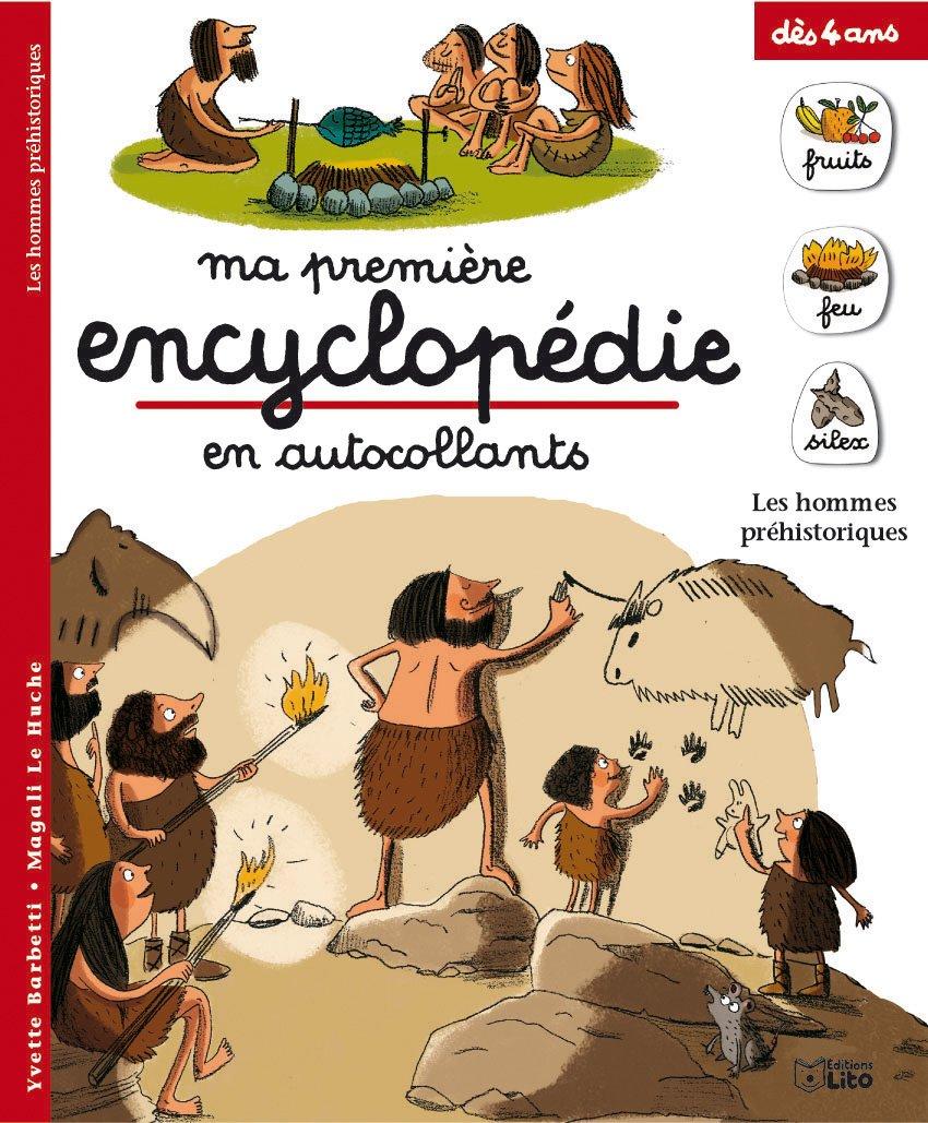 Les hommes préhistoriques : Dès 4 ans (périmé) Broché – 18 janvier 2006 Yvette Barbetti Magali Le Huche Lito 2244260259