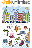 Oh My Roomie: ニューヨーク・グラマシーの事件簿