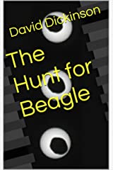 The Hunt for Beagle Kindle Edition