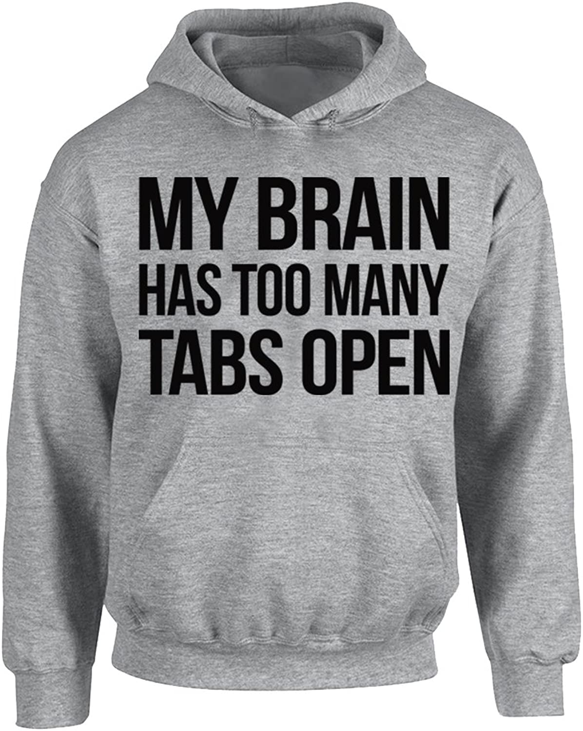 CAMALEN My Brain Has Too Many Tabs Open Unisex Pullover Hoodie Hooded Sweatshirt