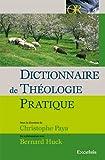 Dictionnaire de théologie pratique