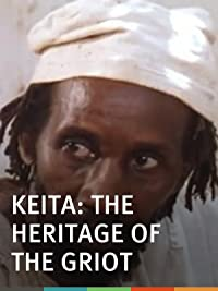 Keita: The Heritage of the Griot