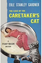The Case of the Caretaker's Cat (Perry Mason Series Book 7) Kindle Edition