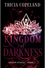 Kingdom of Darkness (Kingdom Journals Book 2) Kindle Edition