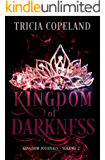 Kingdom of Darkness (Kingdom Journals Book 2)