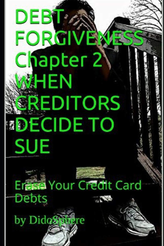 DEBT FORGIVENESS WHEN CREDITORS DECIDE product image