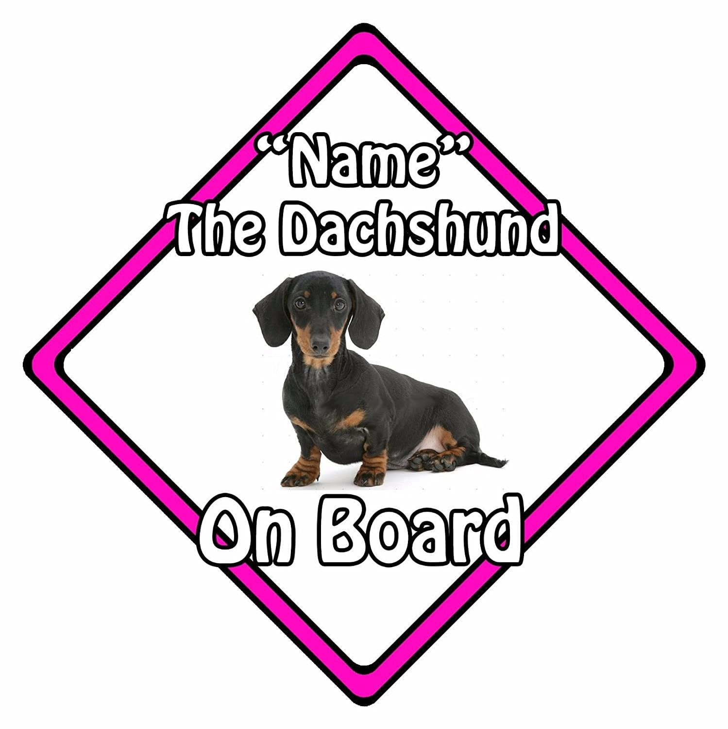Dachshund On Board Pink Personalised Dog On Board Car Safety Sign