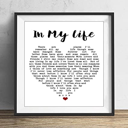 19 Saijhii In My Life The Beatles Quote Song Lyric Heart Print Wall Art Home Decoration 8x8in