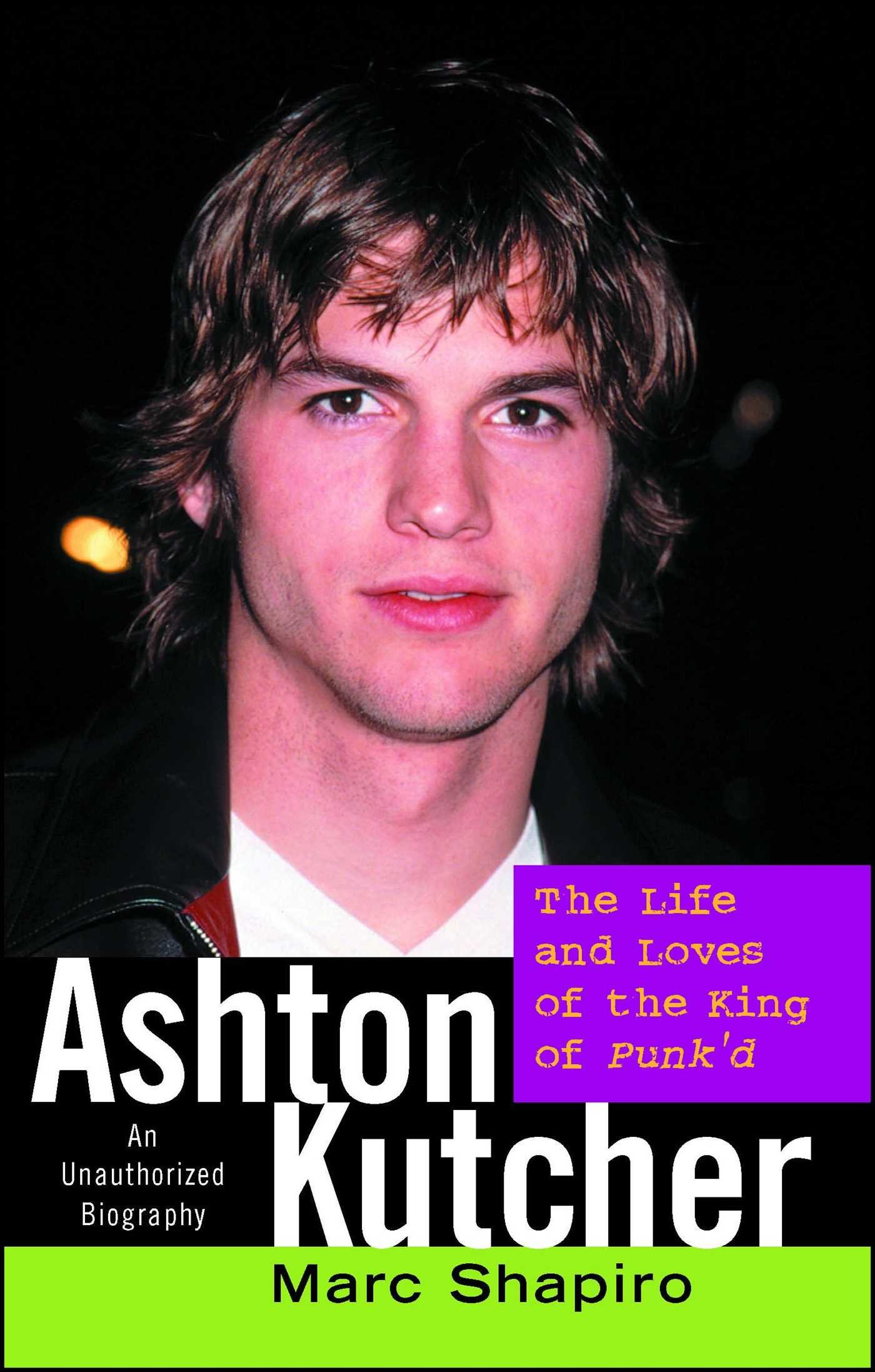 """Thought Leadership: """"Ashton Kutcher: The Life and Loves of… 