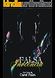 Falsa Inocência: Um prequel de mistério, amor e morte.