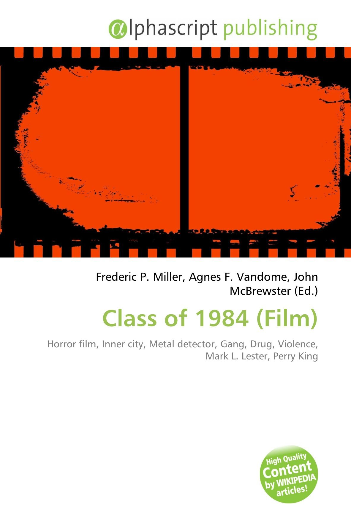 Class of 1984 Film : Horror film, Inner city, Metal detector, Gang, Drug, Violence, Mark L. Lester, Perry King: Amazon.es: Frederic P Miller, ...