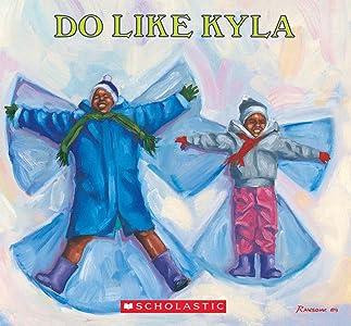 Do Like Kyla (Orchard Paperbacks)