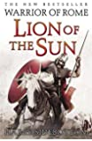 Lion of the Sun (Warrior of Rome 3)