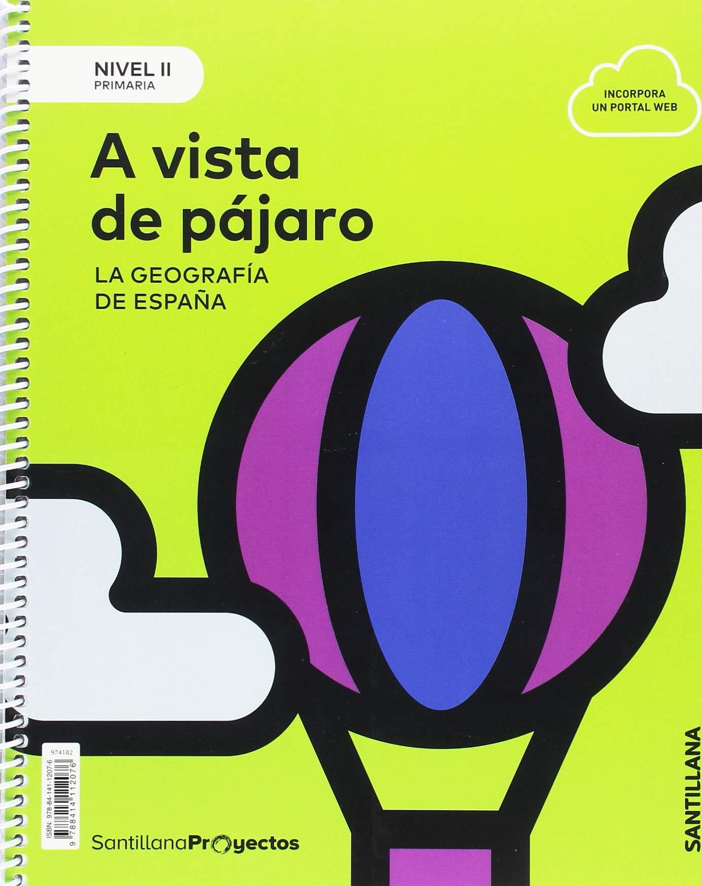 NIVEL II PRI A VISTA DE PAJARO. LA GEOGRAFIA DE ESPAÑA: Amazon.es: Libros