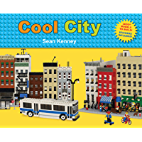Cool City: Lego™ Models to Build - Stickers Included (Sean Kenney's Cool Creations)