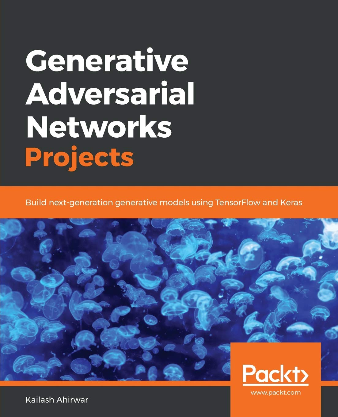 Generative Adversarial Networks Projects: Build next
