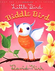 Little Bird, Biddle Bird (Biddle Books)